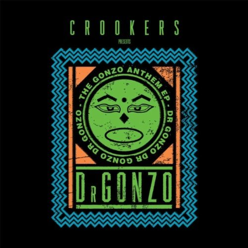 Crookers – The Gonzo Anthem EP