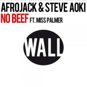 Afrojack & Steve Aoki – No Beef