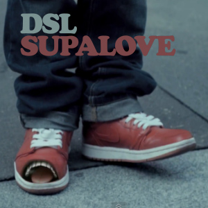 DSL – Supalove (videoclip)