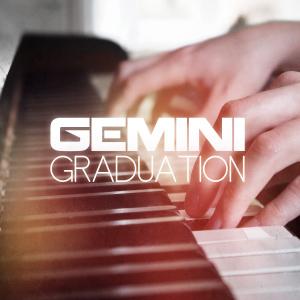 Gemini – Graduation EP