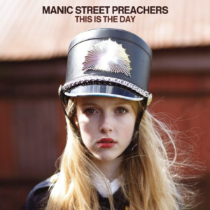 Manic Street Preachers – This Is The Day