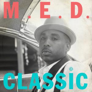 M.E.D. – Classic (prod. Madlib)