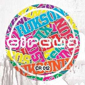 Roksonix – Music In Me/Madness