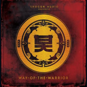 Shogun Audio presenta: Way Of The Warrior