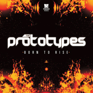 The Prototypes – Born To Rise EP