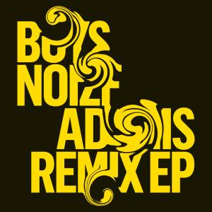 Boys Noize – Adonis Remix Ep