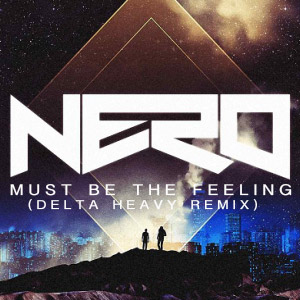 Must the free delta heavy nero feeling download be