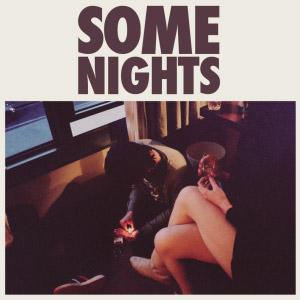 Fun – Some Nights