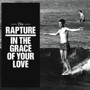 The Rapture – In The Grace Of Your Love (video)