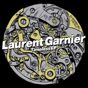 Laurent Garnier – Timeless EP