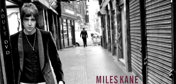Miles Kane – First Of My Kind