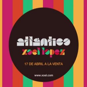 Xoel López – Atlántico
