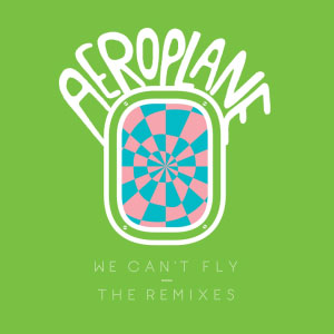 Aeroplane – We Can't Fly (Cassius & Joakim remix)