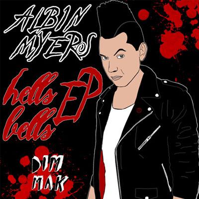 Albin Myers – Hells Bells
