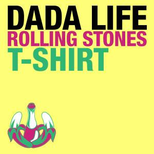 Dada Life – Rolling Stones T-Shirt (video)