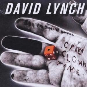David Lynch – Crazy Clown Time (video)