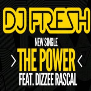 Dj Fresh ft. Dizzee Rascal – The Power
