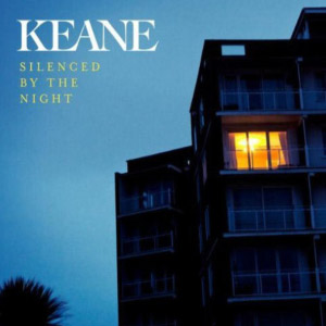 Keane – Silenced By The Night