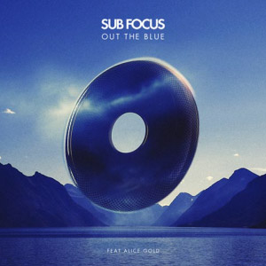 Sub Focus – Out The Blue