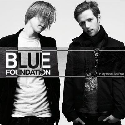 Blue Foundation– Just A Hand/Broken Life