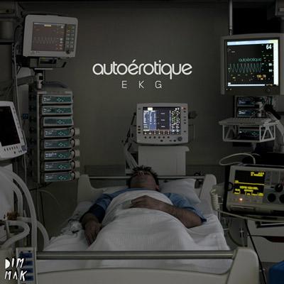 Autoerotique – EKG EP