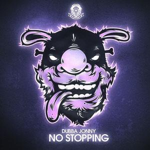 Dubba Jonny – No Stopping EP
