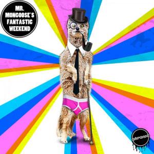 Mr. Mongoose's Fantastic Weekend EP