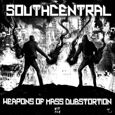 South Central – Weapons Of Mass Dubstortion