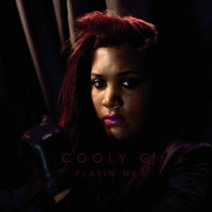 Cooly G – Playin' Me (nuevo disco)