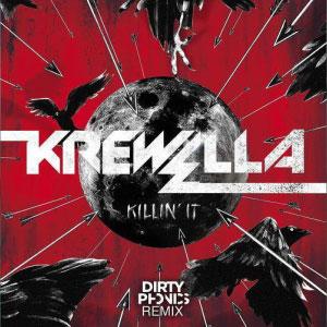 Krewella – Killin' It (Dirtyphonics Remix)