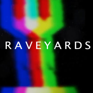 Raveyards – The Pack