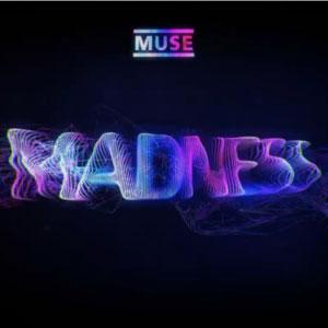 Muse – Madness (nueva canción)