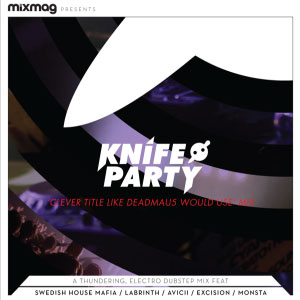 Knife Party – Clever Title Like deadmau5 Would Use