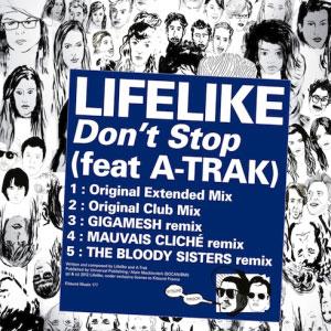Lifelike & A-Trak – Don't Stop EP