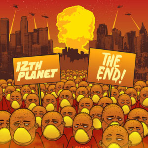 12th Planet – The End