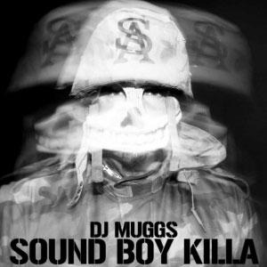 Dj Muggs – Sound Boy Killa EP (free download)