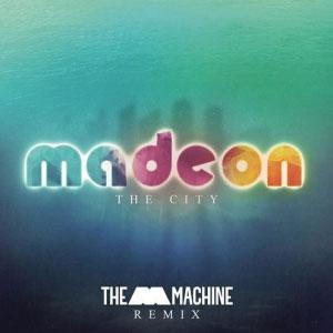Madeon – The City (The M Machine remix)