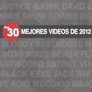 Los 30 mejores videos de 2012