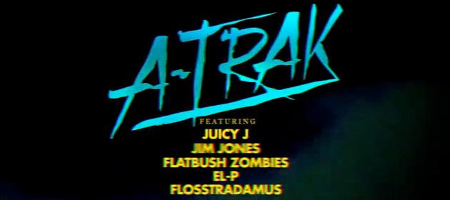 A-Trak-El-P-Flosstradamus-Remix