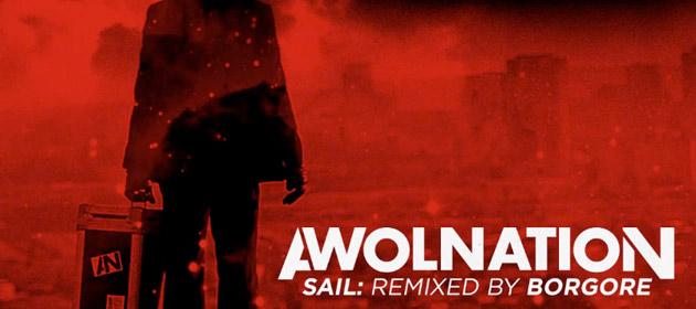 Awolnation-Sail-Borgore-Remix