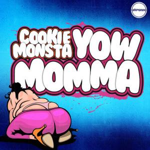Cookie Monsta – Yow Momma EP