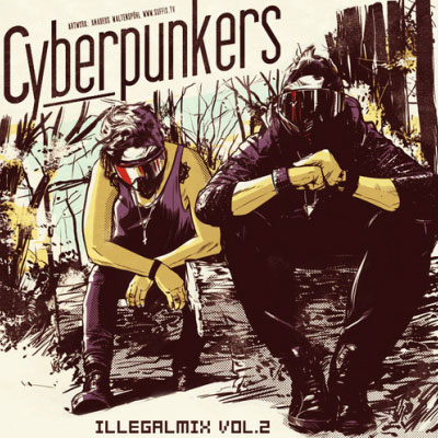 Cyberpunkers – Illegalmix Vol.2 (free download)