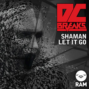 DC Breaks – Shaman / Let It Go