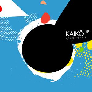 Djedjotronic – Kaikō