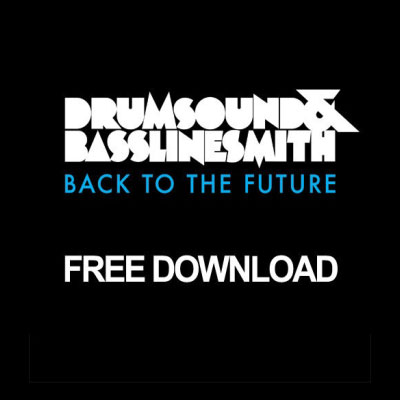 Drumsound & Bassline Smith – Back To The Future