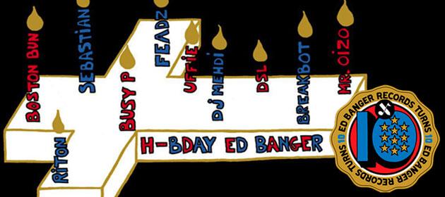 Ed Banger 10º Aniversario