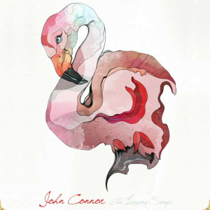 John Connor – The Leaving Songs EP
