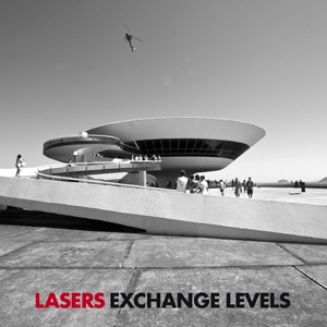 Lasers – Exchange Levels (nuevo disco)
