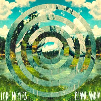 Lori Meyers – Planilandia (nuevo single)