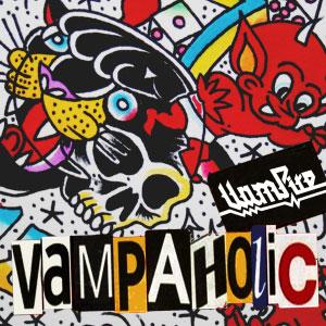 Vampire – Vampaholic (Premiere Exclusiva)